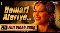 """Hamari Atariya"" Full Video Song - Feat Madhuri Dixit - Huma Qureshi - Dedh Ishqiya Exclusive - HD"