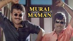 Murai Maman Tamil Full Length Movie Jayaram Kushboo Goundamani Senthil