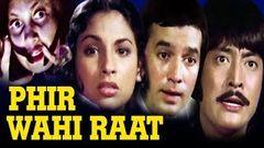 Hindi Suspense Movie | Phir Wahi Raat | Full Movie | Rajesh Khanna | Bollywood Suspense Movie