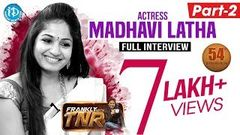 Actress Madhavi Latha Exclusive Interview - Part 2 | Frankly With TNR 54 | Talking Movies 299