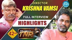 Krishna Vamsi Exclusive Interview Highlights Frankly With TNR Talking Movies With iDream