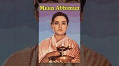 Maan Abhiman - Rajshri Productions