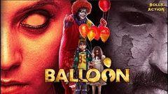 Hindi Movies | Balloon Full Movie | Hindi Dubbed Movies 2019 Full Movie | Horror Movies