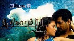 Tamil Cinema | Athikaram 92 | Full Length Movie