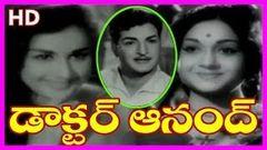 Doctor Anand - Telugu Full Length Movie - NTR Anjali Devi Kanchana