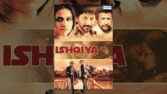 Ishqiya (HD) - Arshad Wasi - Vidya Balan - Naseruddin Shah - Hindi Full Movie