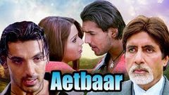 Aetbaar | Full Movie | Amitabh Bachchan | John Abraham | Bipasha Basu | Superhit Hindi Movie