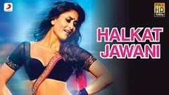 Halkat Jawani - Heroine Exclusive HD New Full Song Video feat Kareena Kapoor
