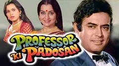 Professor Ki Padosan (1993) Full Hindi Movie | Sanjeev Kumar Asha Parekh Padmini Kolhapure
