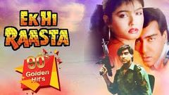 Ek Hi Raasta {HD} - Ajay Devgan - Raveena Tandon - Best Old 90& 039;s Hindi Movie