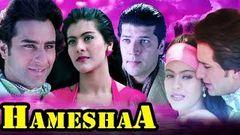 Hameshaa Full Movie | Saif Ali Khan Movie | Kajol | Aditya Pancholi | Superhit Hindi Romantic Movie