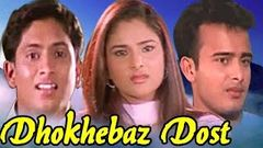 Dhoke Baaz Dost Full Hindi Movie | Hindi Film | Bollywood Movies Online