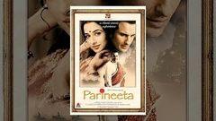 Parineeta | Dramatic Movie| Saif Ali Khan Vidya Balan Sanjay Dutt | 2005