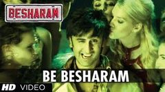 Besharam Title Song (HD) | Ranbir Kapoor Pallavi Sharda