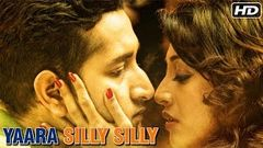 Hindi Movies 2016 Full Movie | Yaara Silly Silly | Latest Bollywood Movies 2016 | Hindi Movies