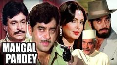 Mangal Pandey Full Movie | Shatrughan Sinha Hindi Action Movie | Parveen Babi | Bollywood Movie