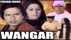 Wangar - Baldev Khaosa Meena Rai & Vijay Tandon - Old Punjabi Full HD Movie