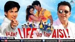 Vaah Life Ho Toh Aisi Full Movie | Hindi Movies Full Movie | Shahid Kapoor | Hindi Comedy Movies