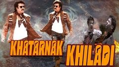 Khatarnak Khiladi - (2015) - Dubbed Hindi Movies 2015 Full Movie HD l Rajnikanth