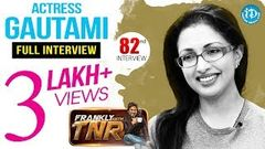 Actress Gautami Exclusive Interview Frankly With TNR 82 Talking Movies With iDream 548