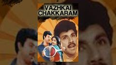 Vazhkai Chakkaram | Sathyaraj | Tamil Full Movie