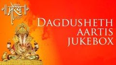 Dagdusheth Aartis Jukebox | Feat Sonu Nigam Shreya Ghoshal & more