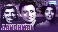 Aandhiyan - Hindi Full Movie - Dev Anand - Kalpana Kartik