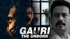 Gauri: The Unborn (2007) Full Hindi Movie | Atul Kulkarni Rituparna Sengupta Anupam Kher
