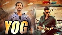 Yog (2019) NEW RELEASED Full Hindi Movie | Vishal Movies In Hindi Dubbed Full