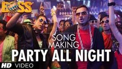 Party All Night Ft Honey Singh Boss Song Making | Akshay Kumar Sonakshi Sinha