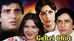 Gehri Chot | Full Movie | Shashi Kapoor | Sharmila Tagore | Parveen Babi | Superhit Hindi Movie
