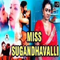 Miss Sugandhavalli Latest Malayalam Adult Movies | Top Glamour Movies |