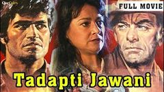 Tadapti Jawani - Full Length Hindi Movie