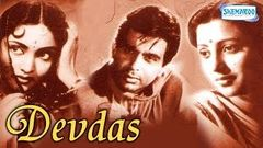 Devdas (1955) - Hindi Full Movie - Dilip Kumar - Vyjayanthimala - Suchitra Sen