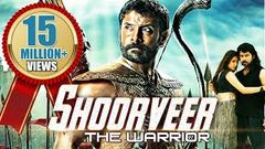Shoorveer - The Warrior (2015) - Dubbed Hindi Movies 2015 Full Movie | Vikram Anita