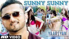 """Sunny Sunny Yaariyan"" Feat Yo Yo Honey Singh Video Song | Himansh Kohli Rahul Preet"
