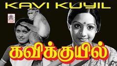 Kavikkuyil 1977: Full Tamil Movie