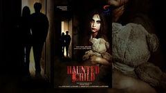 Haunted Child l (2016) Bollywood Horror Hindi Full Movie HD l Piyu Chouhan Varun Pankaj Berry
