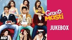 Grand Masti Full Songs Jukebox | Riteish Deshmukh Vivek Oberoi Aftab Shivdasani