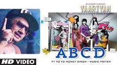 Yaariyan ABCD Video Song Feat YO YO Honey Singh | Himansh Kohli Rakul Preet