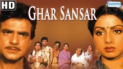 Ghar Sansar {HD} - Jeetendra - Sridevi - Kader Khan - Superhit Old Hindi Movie