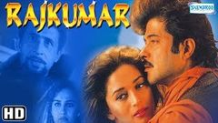 Rajkumar (HD) - Anil Kapoor - Madhuri Dixit - Naseeruddin Shah - Hit Hindi Movie With Eng Subtitles