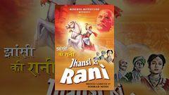 Jhansi Ki Rani (1956) - Sohrab Modi & Mehtab Full Bollywood Hindi Movie - Rare Superhit Old Film