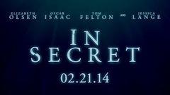 Drama - IN SECRET (2014) - TRAILER | Elizabeth Olsen Oscar Isaac Tom Felton