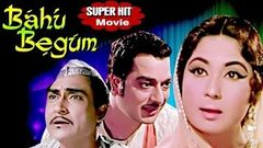 Bahu Begum 1967 I Meena Kumari Ashok Kumar Pradeep Kumar I Full Length Hindi Movie