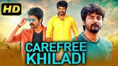 Carefree Khiladi New South Indian Movies Dubbed in Hindi 2019 Movie | Sivakarthikeyan, Sri Divya