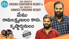 Create U CEO Crisna Chaitanya Reddy, MD Vamsee Krishna Reddy Interview | Dil Se with Anjali 178
