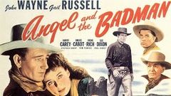 Angel and the Badman Hollywood Romantic Movie | John Wayne  Gail Russell