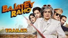 Bajatey Raho - Theatrical Trailer (Exclusive)