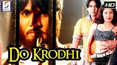 Do Krodhi - Full Length Action Hindi Movie